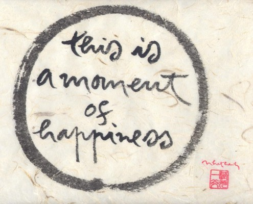 this is a moment of happiness - thich nhat hanh
